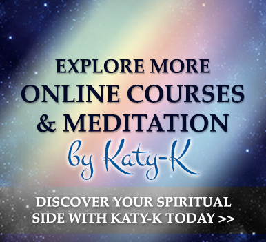 Katy-K Spiritual Advancement Academy - Psychic online courses and meditations by Katy-K